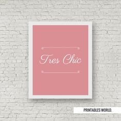 Tres Chic Printable Poster Instant Download by PrintablesWorld