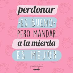 Funny Phrases, Love Phrases, Spanish Humor, Spanish Quotes, Love Quotes, Funny Quotes, Mr Wonderful, The Ugly Truth, Instagram Quotes