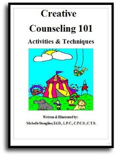 Learn Everything You Need to Know About Therapy Techniques at Creative Counseling 101.com | Play Therapy | Sand Tray Therapy | Art Therapy | Much More!