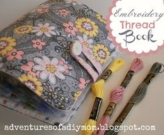 Adventures of a DIY Mom - Embroidery Thread Book - Tutorial