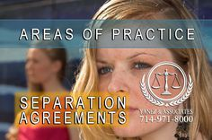 Do I Need an Attorney for a Separation Agreement in Orange County?