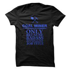 Coal Miners are Badass!