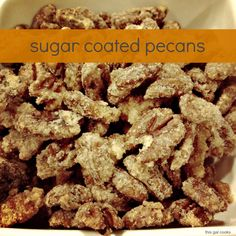 This Gal Cooks: Sugar Coated Pecans