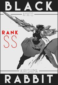 Black Rabbit Ayato Kirishima rank ss Tokyo Ghoul