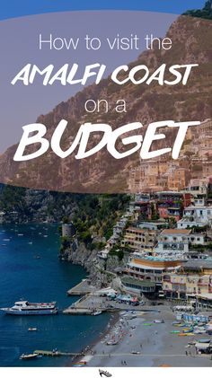 Dreaming of a trip to Positano and the Amalfi Coast? Here is how to travel the Amalfi Coast on a budget!club : A Budget Guide to the Amalfi Coast – Mediterranean Glam on a Shoestring : Dreaming of a trip to Positano and the Amalfi Coast? Almafi Coast Italy, Amalfi Coast, Italy Coast, Italy Places To Visit, Visit Italy, Italy Travel Tips, Greece Travel, Budget Travel, Cheap Travel