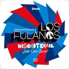 Discoteque, by Los Fulanos