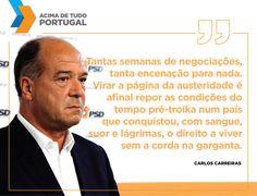 Foi colocado em causa o sacrifício dos portugueses. #acimadetudoportugal