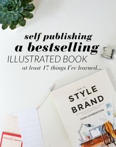 What I've learned about self publishing a bestselling book.