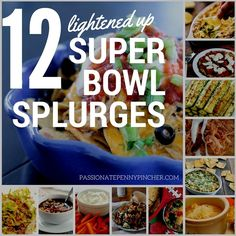12 Lightened Up Super Bowl Splurges
