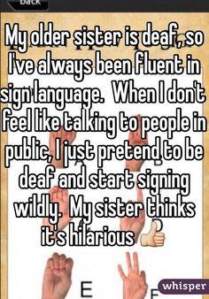 Whisper App. Confessions from deaf people. #deaf #asl #signlanguage #americansignlanguage #WeLoveSignLanguage #funnysignlanguage