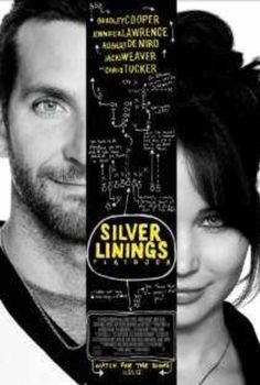 Silver Linings Playbook - awesome movie!