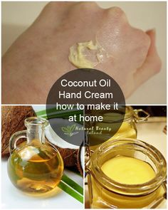 Coconut Oil Hand Cream - how to make it at home