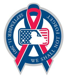 MLB remembers Sept 11, 2001 on Sunday, Sept 11, 2016