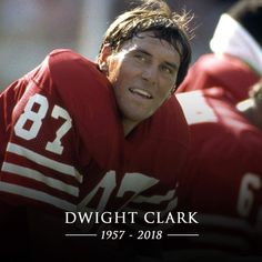 We are saddened to share that great Dwight Clark has passed away at age 61 49ers Players, Nfl Football Players, Football Moms, Football Season, College Football, New Nfl Helmets, 49ers Nation, Forty Niners, Sf Niners