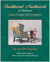 Mini Stitches   Book. Fantastic needlework book by Annelle Ferguson : traditional needlework in miniature. ISBN  1-893625-06-0. Out of print, so if you can , grab it!