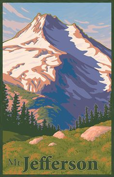 Vintage Travel Print - Vintage Mount Jefferson Travel Poster Print by Mitch Frey Wpa Posters, Poster Ads, Retro Posters, Wpa National Park Posters, National Parks, Oregon Travel, Thing 1, Vintage Travel Posters, Illustrations