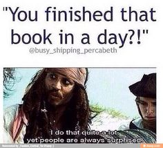 People are always shocked when I tell them that once I finished 4 books in one day