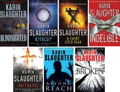 Karin Slaughter Grant County Series. Have read up to Beyond Reach. Liked them all but Beyond Reach. Have started Broken but its not catching me yet.