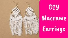 I hope you enjoy making these beautiful macrame earrings. This is a great macrame project for beginners! Macrame Earrings Tutorial, Earring Tutorial, Diy Earrings, Crochet Earrings, Macrame Tutorial, Yarn Crafts, Bead Crafts, Arts And Crafts, Fabric Jewelry