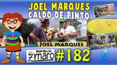 Programa Zmaro - Joel Marques, Caldo de Pinto e muito mais. Programa Zma...