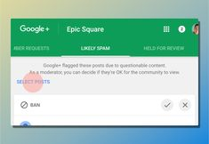 Bulk moderation of Google+ community posts