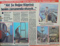 ''Ah! Şu Boğaz Köprüsü benim zamanımda olsaydı!'' (Dolandırıcılar Kralı Sülün Osman) via @HalicPostasi #istanbul #istanlook