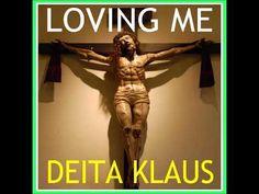 LOVING ME by Deita Klaus