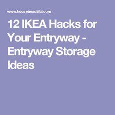 12 IKEA Hacks for Your Entryway - Entryway Storage Ideas