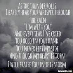 Praise you in this storm by Casting Crowns