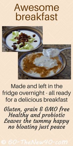 Awesome breakfast. Made and left in the fridge overnight all ready for a delicious breakfast. Gluten free, grain free & GMO free. Healthy and rich in probiotics it leaves the tummy happy, no bloating, just peace! Recipe on a print friendly page http://60-thenew40.com/breakfast-yogurt-mix/