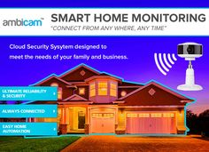 Smart Home Monitoring - Connect from anywhere, anytime. try AMBICAM Smart Cloud Camera Wireless Security, Security Camera, Home Monitor, Cctv Surveillance, Use Case, Home Security Systems, Home Automation, Smart Home, Cameras