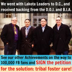 Oglala President Brewer, Lastrealindians founder Chase Iron Eyes, Standing Rock Chairman, Vice-Chairman and Lakota Law went to D.C. and got support for our solution in Nov. See the pictures and our other Achievements: http://lakotalaw.org/100000 Your petition signatures will go to D.C. next!  SIGN THE PETITION: www.LakotaLaw.org/Action