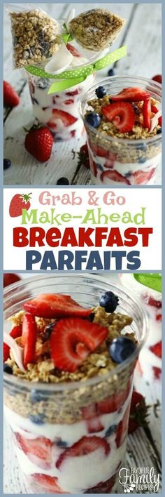 Grab and Go Make Ahead Breakfast Parfaits are a quick, healthy breakfast for busy mornings. Yogurt, granola, and fruit will start your day off right. via @favfamilyrecipz