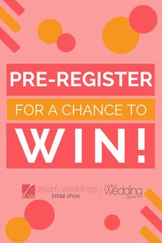 T S Bridal Show Time Pre Register For The Dream Weddings