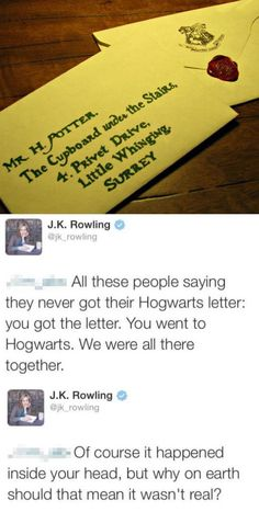 J.K. Rowling on your Hogwarts Letter