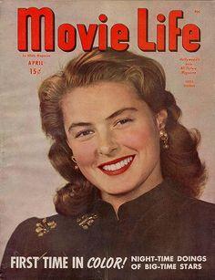 "Ingrid Bergman on the cover of ""Movie Life"" magazine, USA, April 1946."