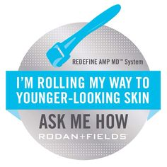 Get rolling with the best minute in skincare! Rodan + Fields Redefine AMP MD Roller is Back. Rodan Fields Skin Care, My Rodan And Fields, Rodan And Fields Business, Rodan And Fields Redefine, Redefine Regimen, Amp Roller, Roden And Fields, Derma Roller, Younger Looking Skin