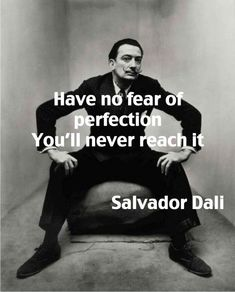 Spanish painter Salvador Dali photograoher by Irving Penn. The Dali Museum Figueres is amazing. Words Quotes, Wise Words, Me Quotes, Sayings, Irving Penn, Great Quotes, Quotes To Live By, Inspirational Quotes, Not Perfect Quotes