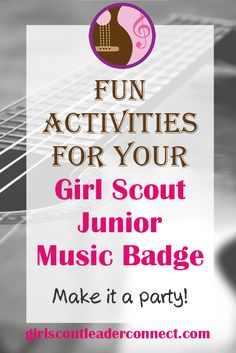 Today I want to share a great idea for your Junior music badge. Instead of a typical meeting where you work on badge requirements turn it into a party.