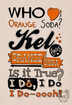 Typographic Print - Hand Lettering - Who Loves Orange Soda - Keenan & Kel - Retro Letters - Funny Quote - Orange
