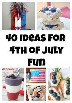 40 ideas for 4th of