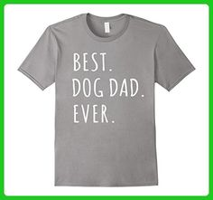 Mens Funny Best Dog Dad Ever T-Shirt - Best Dog Dad Ever Shirt Small Slate - Relatives and family shirts (*Amazon Partner-Link)