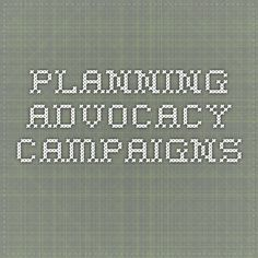 Planning Advocacy Campaigns