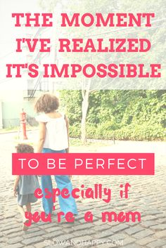 Really inspiring story of a moment that showed the author that it's impossible to be perfect. Let go, loosen up. You're enough. Click to read the article! Are you a mom? You MUST click! :)