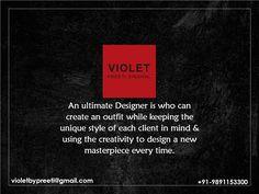 An Ultimate Designer  +91-9891153300 | violetbypreeti@gmail.com www.preetisinghal.com