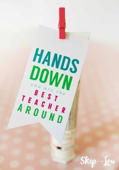 Best Teacher Hands Down Teacher Gift can be a last minute teacher gift to let your teacher know they are the best teacher hands down!  MichaelsMakers  Skip To My Lou