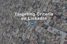 The complete guide with all the targeting criteria available on LinkedIn. Discover how to target effectively on LinkedIn and reach your ideal audience. Learn more! Linkedin Advertising, Buyer Persona, No Experience Jobs, Professional Profile, Campaign Manager, Google Ads, Job Title, Target Audience, Decision Making