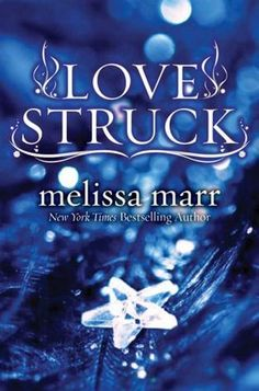 Love Struck  by Melissa Marr