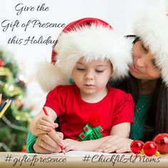 Give the Gift of Presence this Holiday Season with Chick-Fil-A #GiftofPresence #ChickfilAMoms