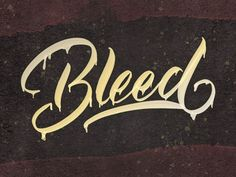 Bleed designed by Arif Dwi. the global community for designers and creative professionals. Brush Lettering, Hand Lettering, Brush Type, Show And Tell, Modern Calligraphy, Artist Quotes, Inspirational Quotes, Creative Tattoos, Graphic Design